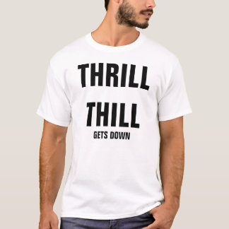 GETS DOWN T-Shirt