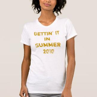 Gettin' It In Summer 2010 Tee Shirts