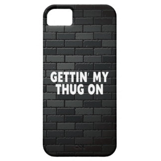 Gettin My Thug On, Funny iPhone SE/5/5s Case