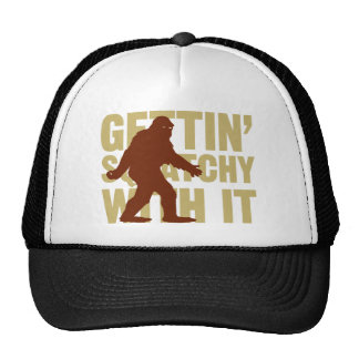 Gettin Squatchy With It hat