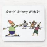 Gettin Stimmy Mousepad