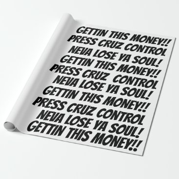 GETTIN THIS MONEY WRAPPING PAPER