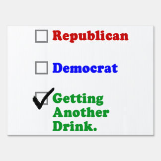 Getting Another Drink Party Lawn Sign