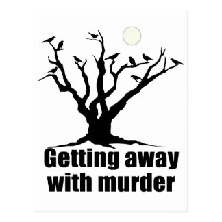Getting Away with Murder Postcard