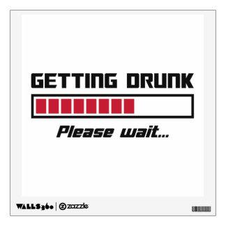 Getting Drunk Please Wait Loading Bar Wall Decal