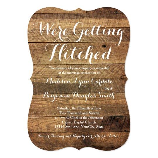 Getting Hitched Barn Wood Wedding Invitations Zazzlecom