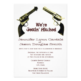 Getting Hitched Cowboy Guns Wedding Invitations Announcements