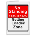 Getting Loaded Zone Greeting Card