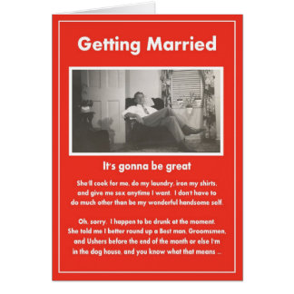 Getting Married need groomsmen ushers - FUNNY Greeting Cards