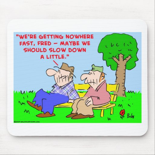 getting nowhere fast mouse pad