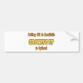 Getting Old and Growing Up Car Bumper Sticker