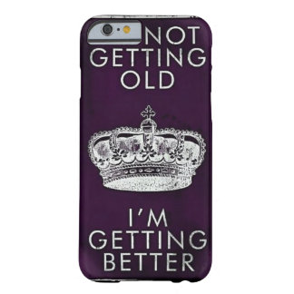 Getting Old Iphone 6 Case