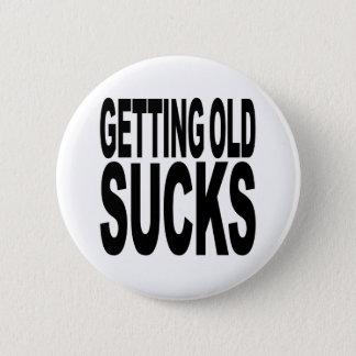 Getting Old Sucks Pinback Button
