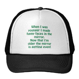 Getting older funnies trucker hat