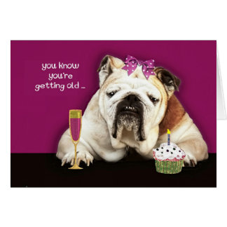 getting older, over the hill, funny birthday card,