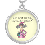 Getting Out of Bed Humor Necklaces