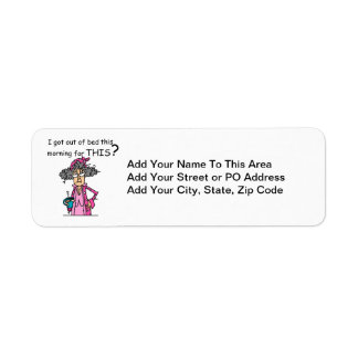 Getting Out of Bed Humor Return Address Label
