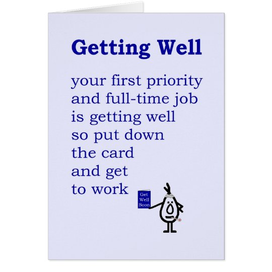 Getting Well A Funny Get Well Poem Card Zazzle Com