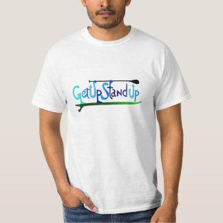 GetUp Standup !!! Shirt
