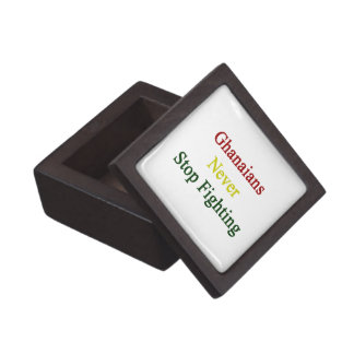 Ghanaians Never Stop Fighting Premium Gift Boxes