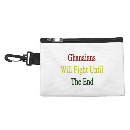 Ghanaians Will Fight Until The End Accessories Bag