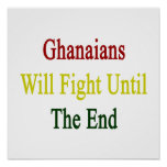 Ghanaians Will Fight Until The End Poster