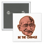 Ghandi Be The Change Pins