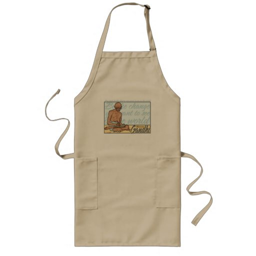 Ghandi Be The Change Quote Long Apron