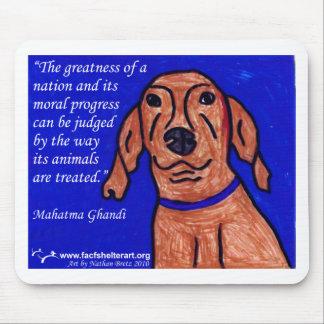 Ghandi Quote on Animal Welfare Mousepad