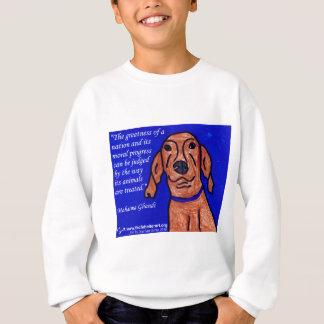 Ghandi Quote on Animal Welfare Sweatshirt