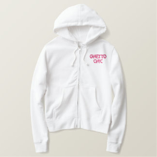 Ghetto Chic Fun Fashion Hoodie