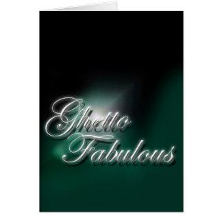 Ghetto Fabulous (green) Card