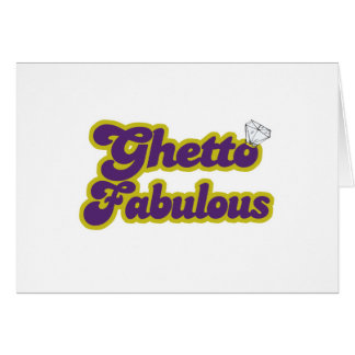 ghetto fabulous greeting card