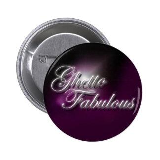"""Ghetto Fabulous"" purple slogan badge Button"