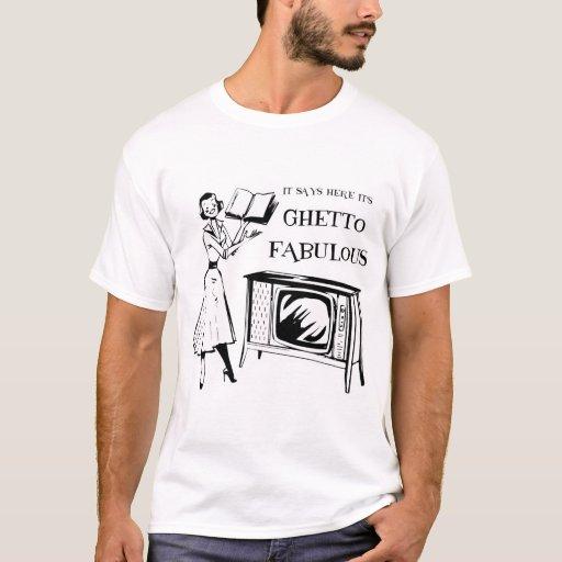 Ghetto Fabulous TV T-Shirt
