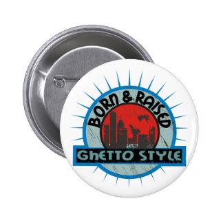Ghetto Style Button