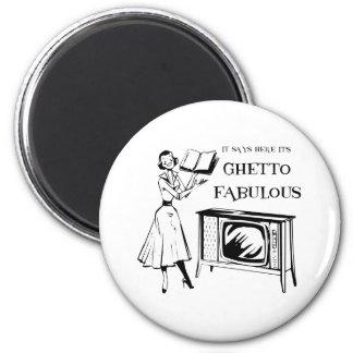 Ghetto TV fabulosa Imán Redondo 5 Cm