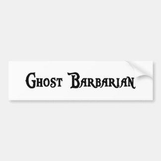 Ghost Barbarian Bumper Sticker