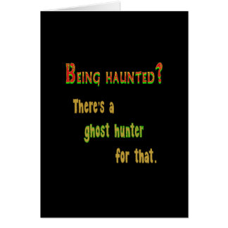Ghost Hunter App For That (Black Background) Card