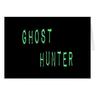 Ghost Hunter - Black Background Card