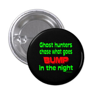 Ghost Hunters Chase What Goes Bump Pins