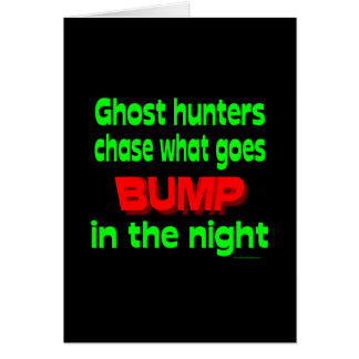 Ghost Hunters Chase What Goes Bump Card