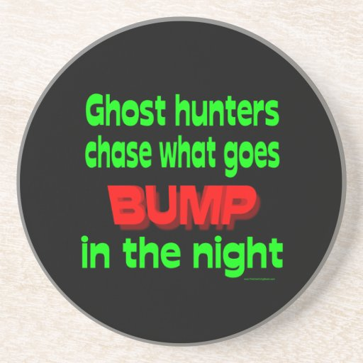 Ghost Hunters Chase What Goes Bump Beverage Coasters