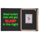 Ghost Hunters Chase What Goes Bump iPad Cover