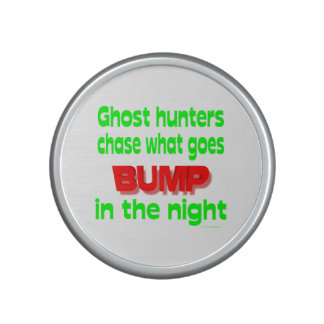 Ghost Hunters Chase What Goes Bump Speaker