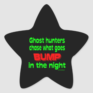 Ghost Hunters Chase What Goes Bump Stickers