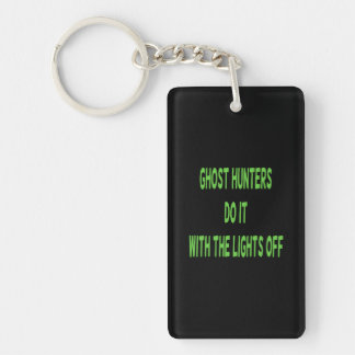 Ghost Hunters Do It  - Black Background Double-Sided Rectangular Acrylic Keychain