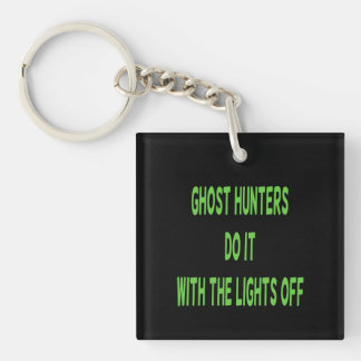 Ghost Hunters Do It  - Black Background Double-Sided Square Acrylic Keychain