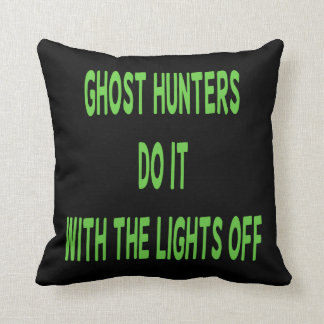 Ghost Hunters Do It  - Black Background Throw Pillow