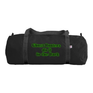 Ghost Hunters Do It in the Dark 2 Gym Duffle Bag